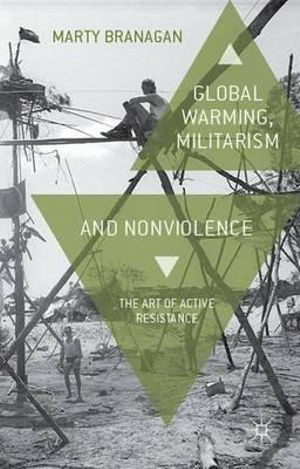 Cover of Global Warming, Militarism and Nonviolence