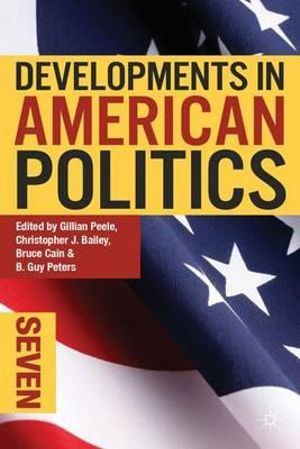Cover of Developments in American Politics 7