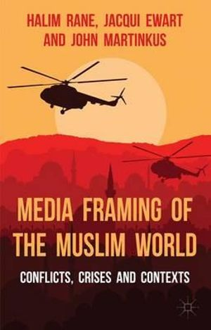 Cover of Media Framing of the Muslim World