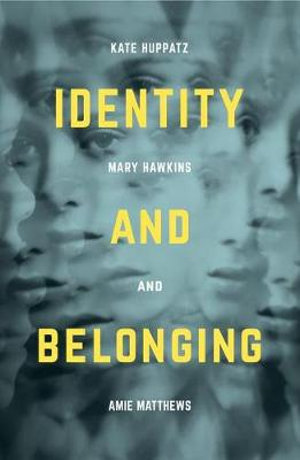 Cover of Identity and Belonging