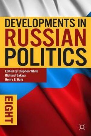 Cover of Developments in Russian Politics 8