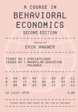 Cover of A Course in Behavioral Economics 2e
