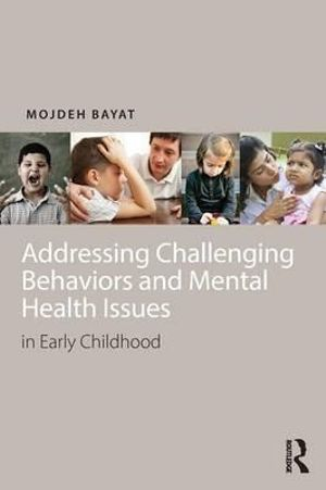 Cover of Addressing Challenging Behaviors and Mental Health Issues in Early Childhood and Beyond