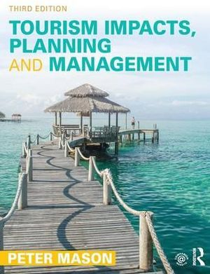 Cover of Tourism Impacts, Planning and Management
