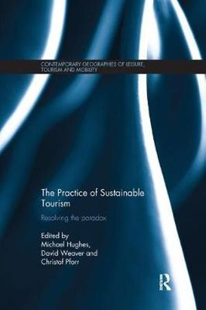 Cover of The Practice of Sustainable Tourism