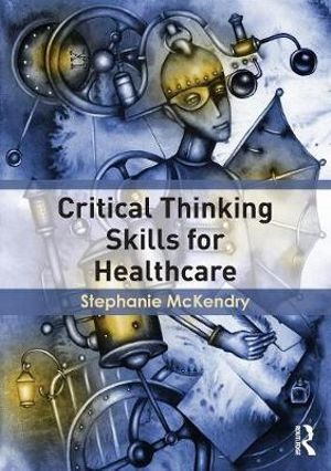 Cover of Critical Thinking Skills for Healthcare