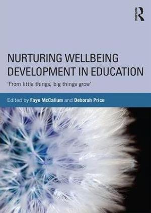 Cover of Nurturing Wellbeing Development in Education