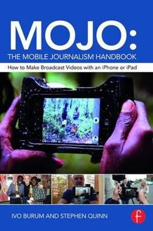 Cover of MOJO - The Mobile Journalism Handbook