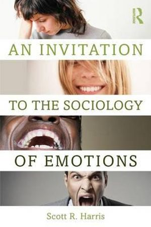 Cover of An Invitation to the Sociology of Emotions