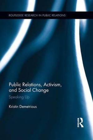 Cover of Public Relations, Activism, and Social Change