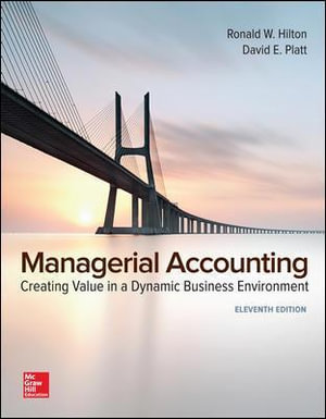 Cover of Managerial Accounting: Creating Value in a Dynamic Business Environment