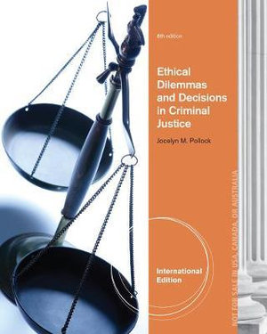 Cover of Ethical Dilemmas and Decisions in Criminal Justice