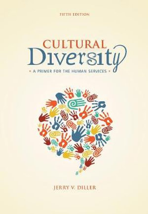 Cover of Cultural Diversity: A Primer for the Human Services