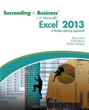 Cover of Succeeding in Business with Microsoft Excel 2013: A Problem-Solving Approach