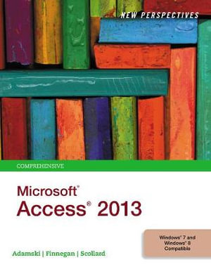 Cover of New Perspectives on Microsoft Access 2013, Comprehensive