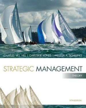 Cover of Strategic Management: Theory: An Integrated Approach