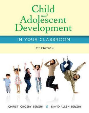 Cover of Child and Adolescent Development in Your Classroom