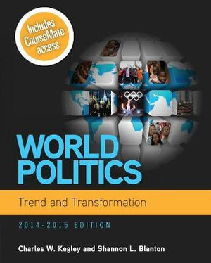 Cover of World Politics: Trend and Transformation, 2014 - 2015
