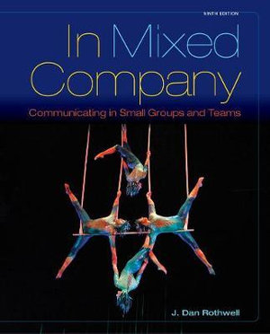 Cover of In Mixed Company: Communicating in Small Groups