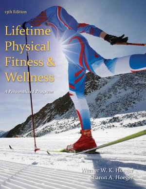 Cover of Lifetime Physical Fitness and Wellness: A Personalized Program