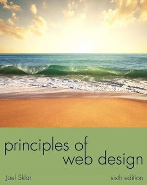 Cover of Principles of Web Design: The Web Warrior Series