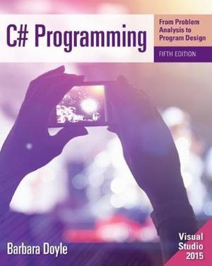 Cover of C# Programming: From Problem Analysis to Program Design
