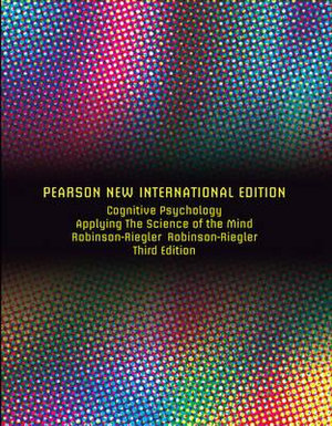 Cover of Cognitive Psychology: Pearson New International Edition