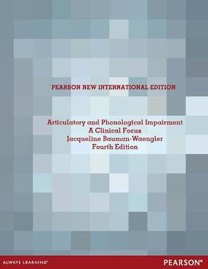 Cover of Articulatory and Phonological Impairments: Pearson New International Edition