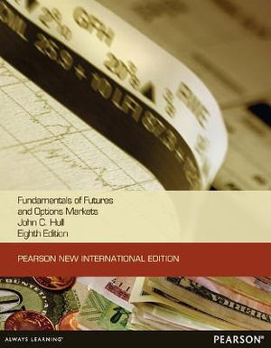 Cover of Fundamentals of Futures and Options Markets Pearson New International   Edition