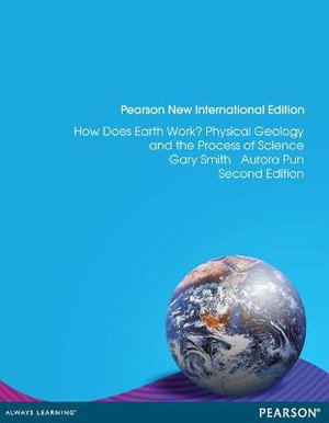 Cover of How Does Earth Work? Physical Geology and the Process of Science