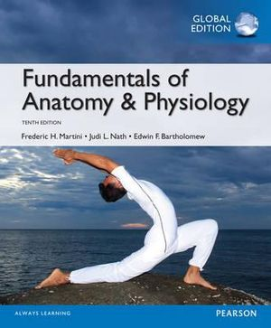 Cover of Fundamentals of Anatomy and Physiology, Global Edition