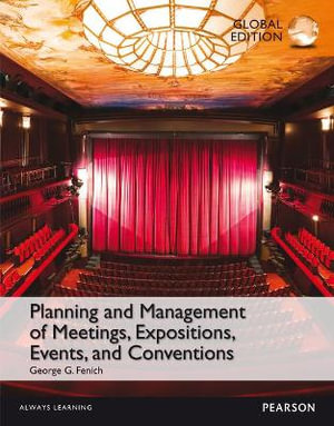 Cover of Planning and Management of Meetings, Expositions, Events and Conventions, Global Edition