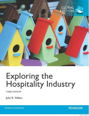 Cover of Exploring the Hospitality Industry, Global Edition