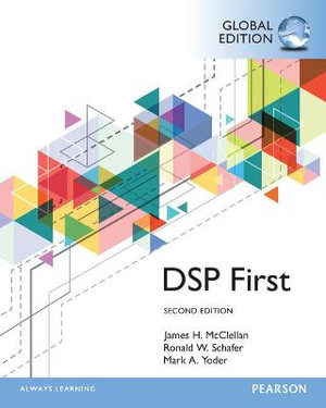 Cover of Digital Signal Processing First, Global Edition