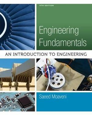 Cover of Engineering Fundamentals: An Introduction to Engineering