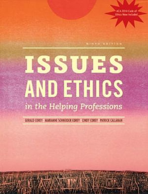 Cover of Issues and Ethics in the Helping Professions, Updated with 2014 ACA Codes (Book Only)