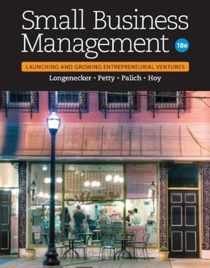Cover of Small Business Management: Launching & Growing Entrepreneurial Ventures