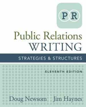 Cover of Public Relations Writing: Strategies & Structures