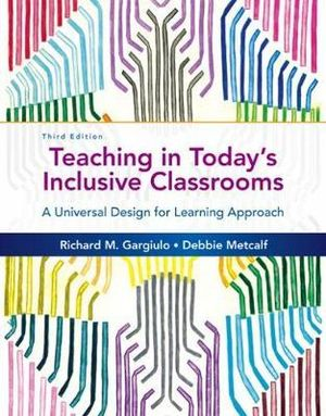 Cover of Teaching in Today's Inclusive Classrooms: A Universal Design for Learning Approach