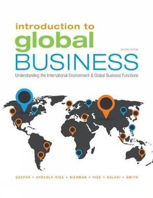 Cover of Introduction to Global Business: Understanding the International Environment & Global Business Functions