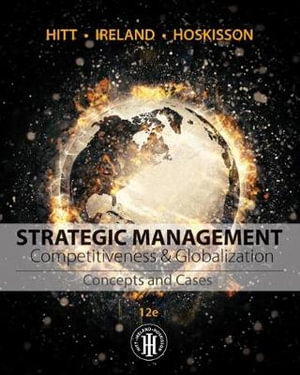 Cover of Strategic Management: Concepts and Cases: Competitiveness and Globalization