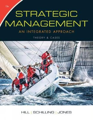 Cover of Strategic Management: Theory & Cases: An Integrated Approach