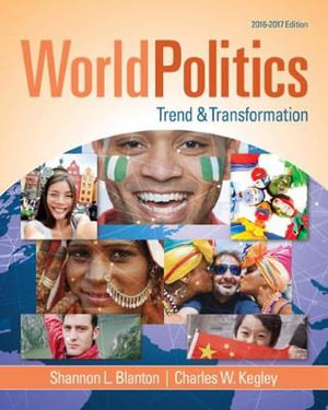 Cover of World Politics: Trend and Transformation, 2016 - 2017