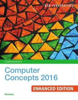 Cover of New Perspectives Computer Concepts 2016 Enhanced, Comprehensive