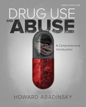 Cover of Drug Use and Abuse: A Comprehensive Introduction