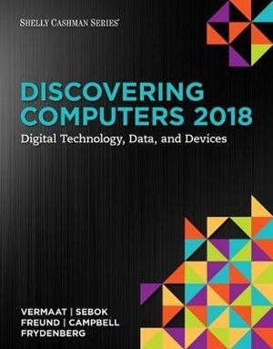 Cover of Discovering Computers ©2018: Digital Technology, Data, and Devices