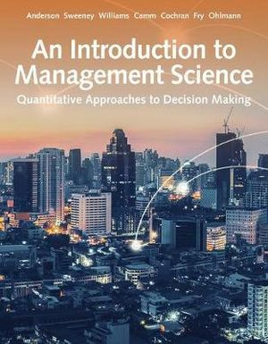 Cover of An Introduction to Management Science: Quantitative Approach