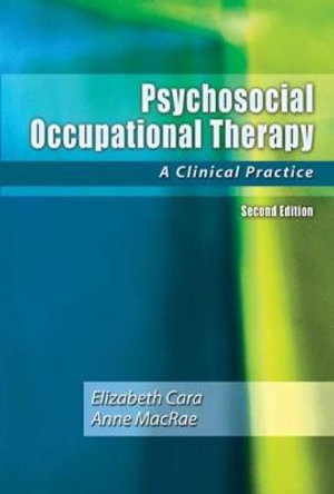Cover of Psychosocial Occupational Therapy