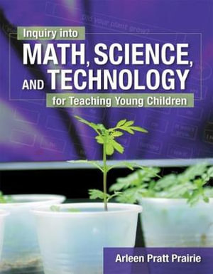 Cover of Inquiry into Math, Science & Technology for Teaching Young Children
