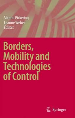 Cover of Borders, Mobility and Technologies of Control